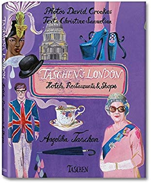 Taschen's London: Hotels, Restaurants & Shops 9783836511186