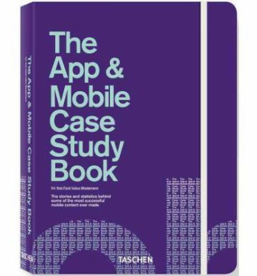 The App & Mobile Case Study Book 9783836528801