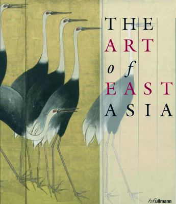The Art of East Asia 9783833160981