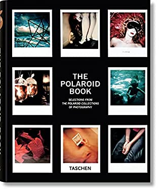 The Polaroid Book: Selections from the Polaroid Collections of Photography 9783836501897