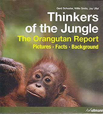 Thinkers of the Jungle: The Orangutan Report 9783833146237