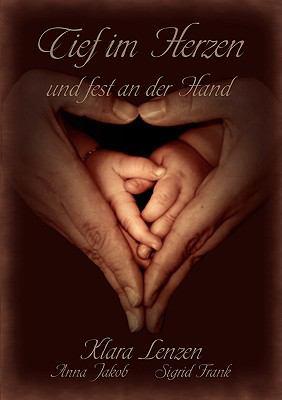Tief Im Herzen Und Fest an Der Hand 9783837045253