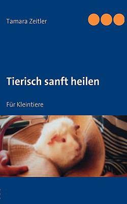 Tierisch Sanft Heilen 9783837010503