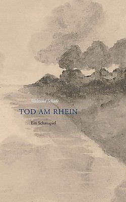 Tod Am Rhein 9783833454424