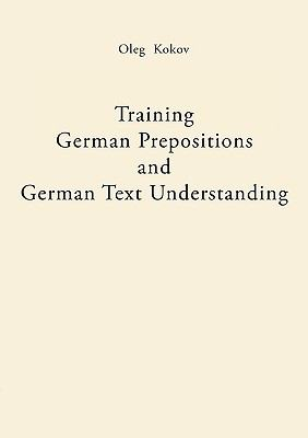 Training German Prepositions and German Text Understanding