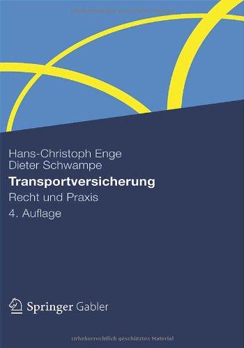 Transportversicherung: Recht Und Praxis 9783834910646