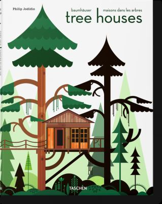 Tree Houses: Fairy Castles in the Air 9783836526647
