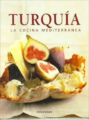 Turquia - La Cocina Mediterranea 9783833125430