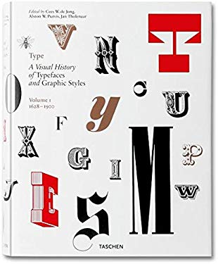 Type, Volume 1: A Visual History of Typefaces and Graphic Styles 9783836511018