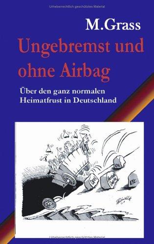 Ungebremst Und Ohne Airbag 9783833425387