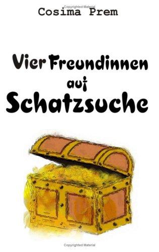 Vier Freundinnen Auf Schatzsuche 9783837014297