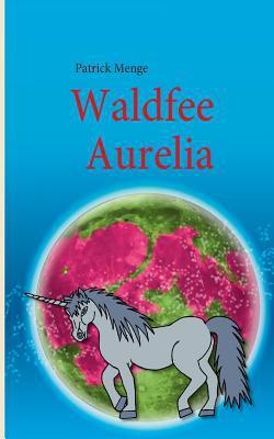 Waldfee Aurelia 9783839161456