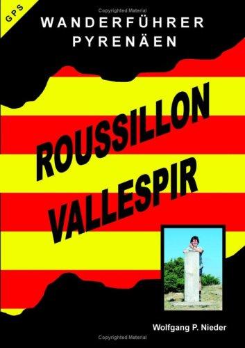 Wanderfhrer Pyrenen - Roussillon Vallespir 9783833483912
