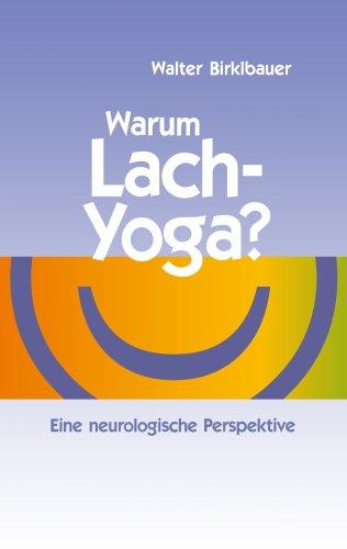 Warum Lach-Yoga? 9783837079814