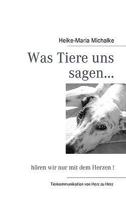Was Tiere Uns Sagen... 9783837050592