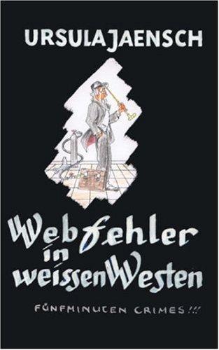 Webfehler in Weissen Westen 9783833406850