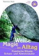 Weie Magie Im Alltag 9783833485695