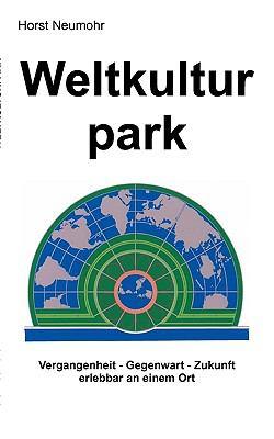 Weltkulturpark 9783837037449