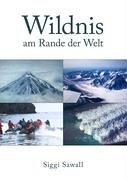 Wildnis Am Rande Der Welt 9783833431616