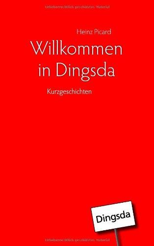Willkommen in Dingsda 9783839174579