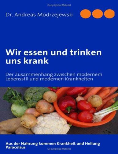 Wir Essen Und Trinken Uns Krank 9783837012101