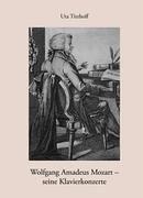 Wolfgang Amadeus Mozart - Seine Klavierkonzerte 9783833431708