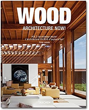 Wood Architecture Now! 9783836523295