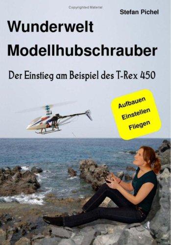 Wunderwelt Modellhubschrauber 9783837045208