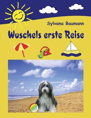 Wuschels Erste Reise 9783831147960