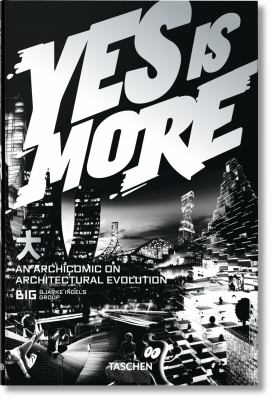Yes Is More: An Archicomic on Architectural Evolution 9783836520102