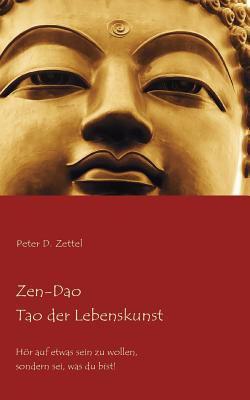 Zen-DAO - Tao Der Lebenskunst 9783837096132
