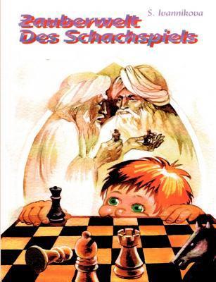 Zauberwelt Des Schachspiels 9783833453700