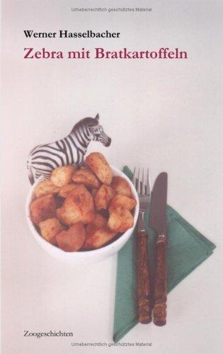 Zebra Mit Bratkartoffeln 9783833466601