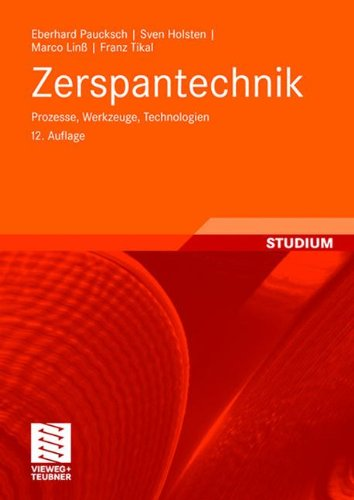 Zerspantechnik: Prozesse, Werkzeuge, Technologien 9783834802798