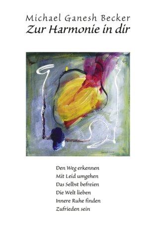 Zur Harmonie in Dir 9783833446900