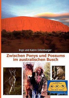 Zwischen Ponys Und Possums Im Australischen Busch 9783833464713