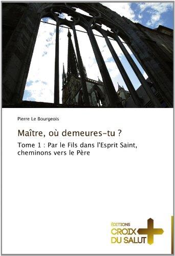 Ma Tre, O Demeures-Tu ? 9783841698063