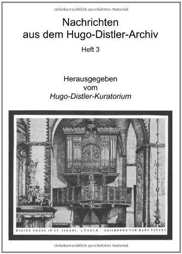 Nachrichten Aus Dem Hugo-Distler-Archiv 9783842311886