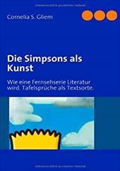 Die Simpsons ALS Kunst - Gliem, Cornelia S