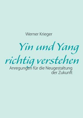 Yin Und Yang Richtig Verstehen 9783842319448