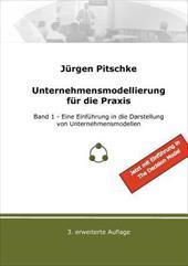 UNTERNEHMENSMODELLIERUNG F R DIE PRAXIS - PITSCHKE, J RGEN