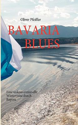 Bavaria Blues 9783842329539