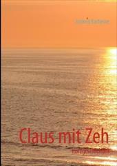 CLAUS MIT ZEH - Barheine, Andrea
