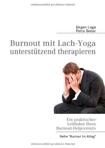 Burnout Mit Lach-Yoga Unterst Tzend Therapieren 9783842334670