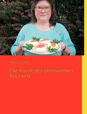 Die Kunst Des Preiswerten Kochens 9783842335257