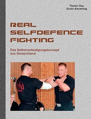 Real Selfdefence Fighting 9783842337190