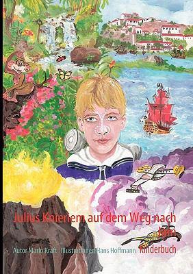 Julius Knieriem Auf Dem Weg Nach Jam 9783842337459