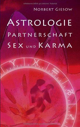 Astrologie, Partnerschaft, Sex Und Karma 9783842340664
