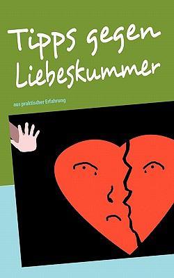 Tipps Gegen Liebeskummer 9783842343139