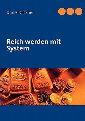 Reich Werden Mit System 9783842343788